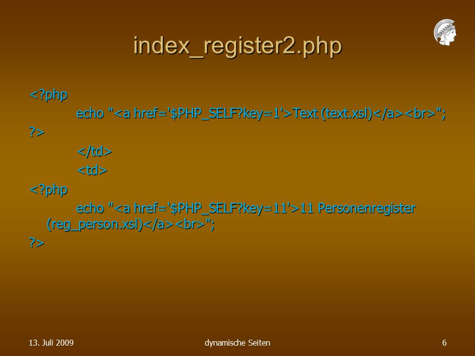 index_register2.php <?php echo Text (text.xsl) ; ?></td><td><?php echo 11 Personenregister (reg_person.xsl) ; ?> 13.