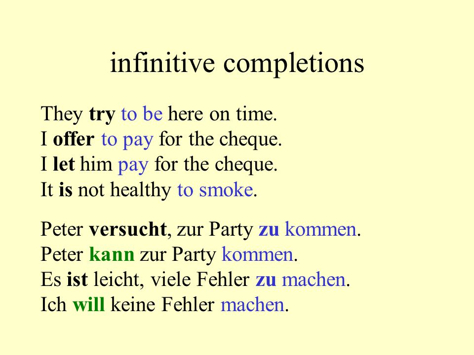 infinitive completions They try to be here on time.