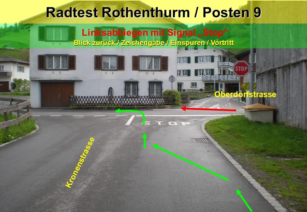 """Radtest Rothenthurm / Posten 9 Linksabbiegen mit Signal """"Stop"""" Blick zurück / Zeichengabe / Einspuren / Vortritt Oberdorfstrasse Kronenstrasse"""