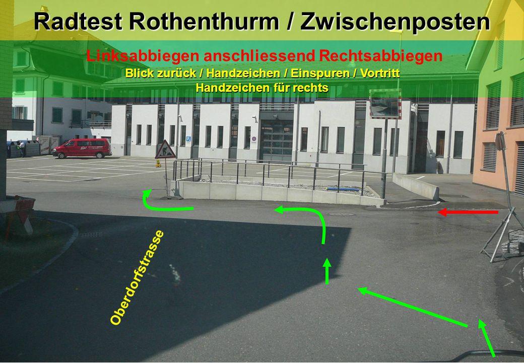 Radtest Rothenthurm / Zwischenposten Linksabbiegen anschliessend Rechtsabbiegen Blick zurück / Handzeichen / Einspuren / Vortritt Handzeichen für rech
