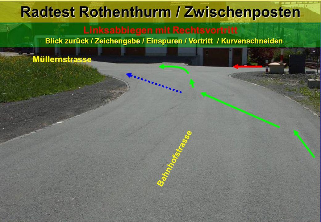 Radtest Rothenthurm / Zwischenposten Blick zurück / Zeichengabe / Einspuren / Vortritt / Kurvenschneiden Linksabbiegen mit Rechtsvortritt Blick zurück
