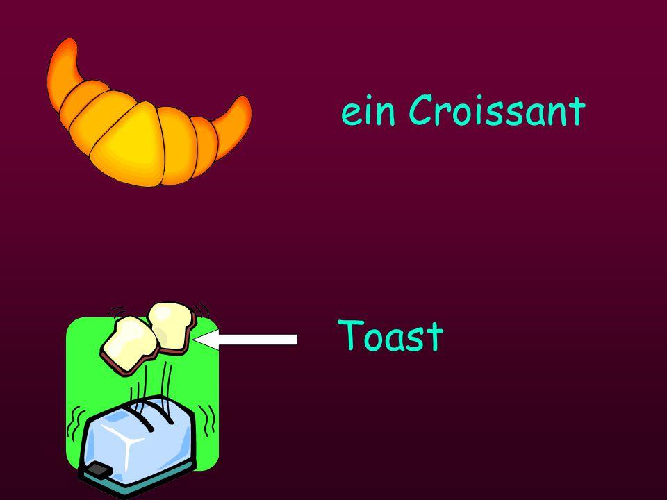 ein Croissant Toast