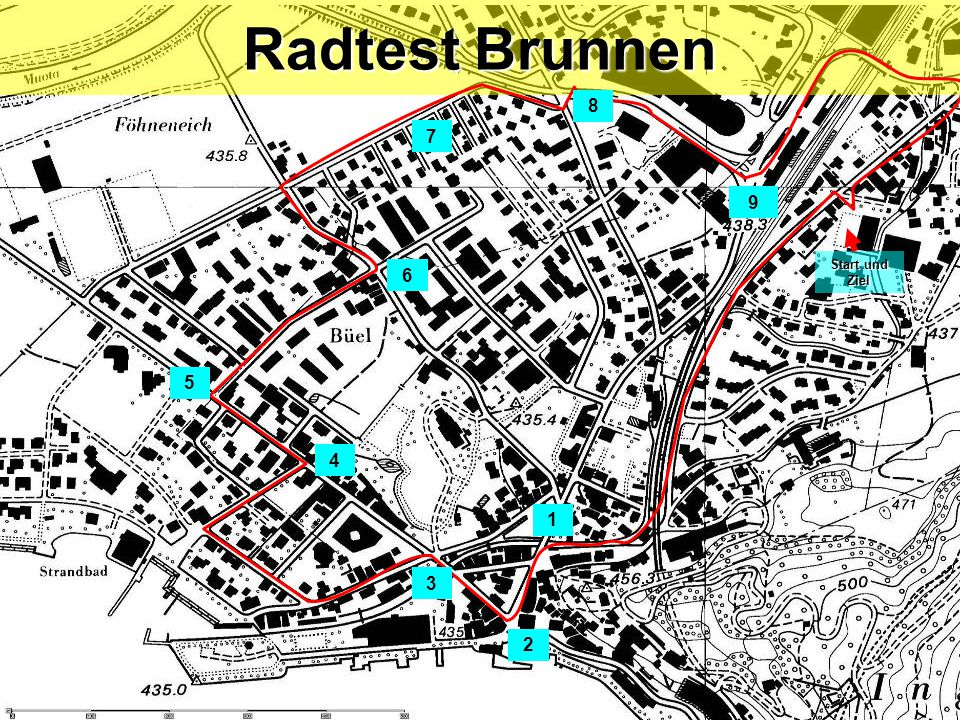 Start und Ziel Radtest Brunnen 1 3 4 5 6 8 7 9 2