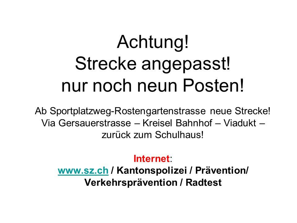"""Radtest Brunnen / Posten 3 Abbiegen nach links """"Trottoirüberfahrt Blick zurück/ Zeichengabe/ Einspuren/ Vortritt beachten /kein Kurvenschneiden Gersauerstrasse Kohlhüttenstrasse"""