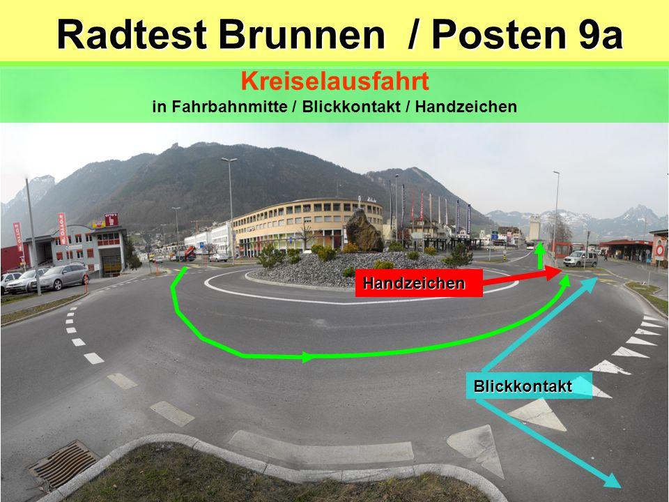 Sportplatzweg Rosengartenstrasse Radtest Brunnen / Posten 8b Abbiegen nach links und dann rechts Blickkontakt/Zeichengabe /Einspuren/Vortritt beachten