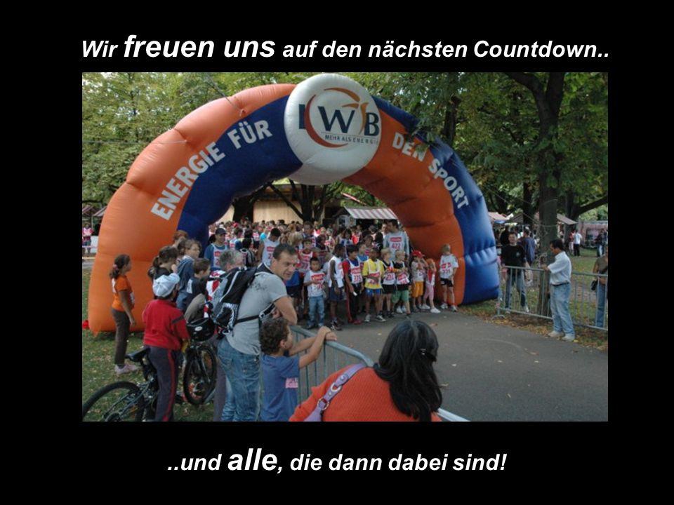 Wir freuen uns auf den nächsten Countdown....und alle, die dann dabei sind!