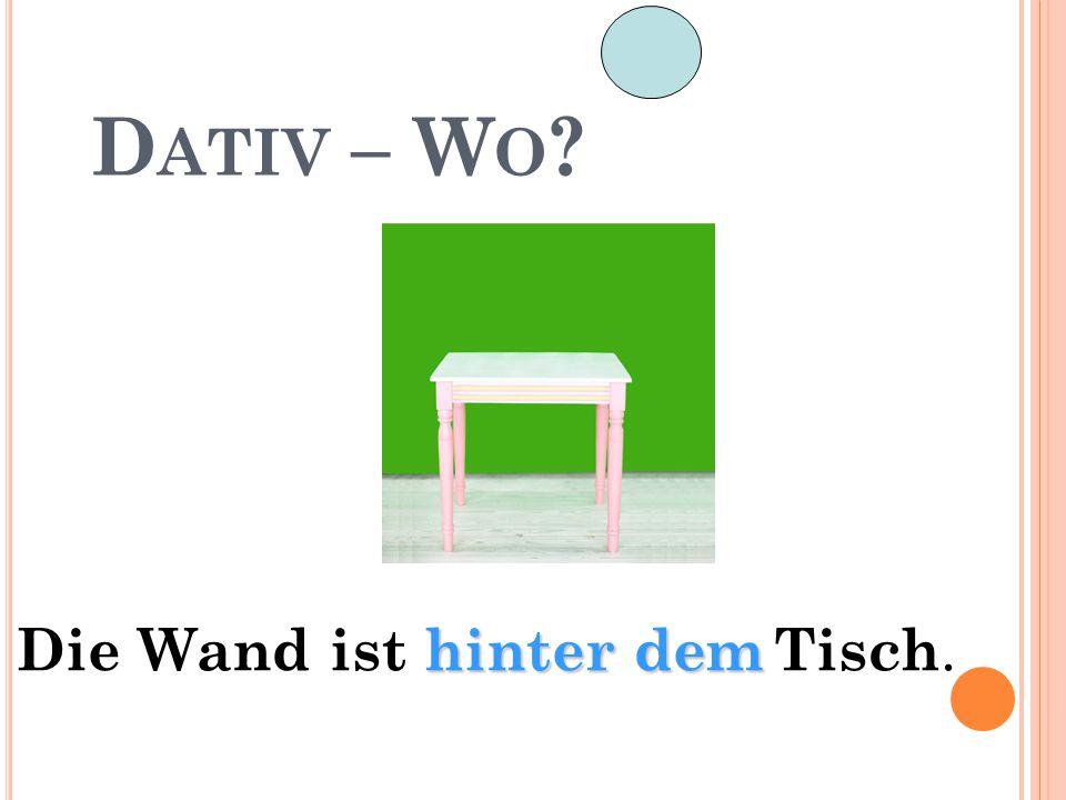 D ATIV – W O ? Wo hängt das Bild?