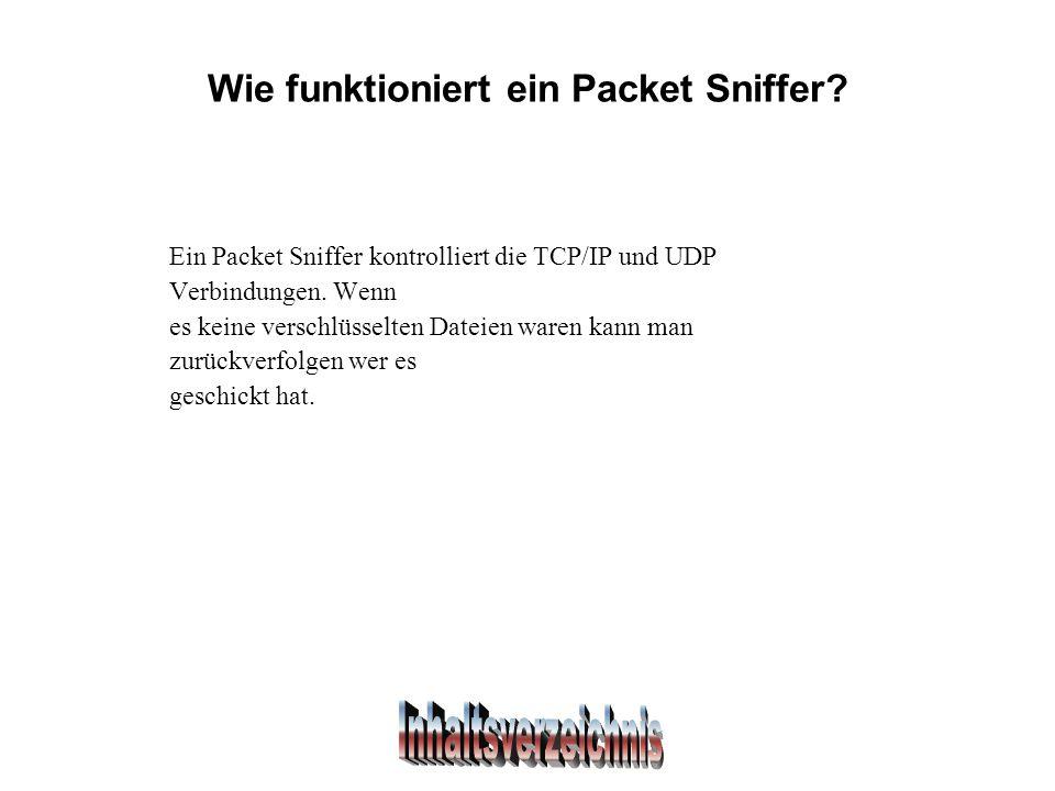 Wie funktioniert ein Packet Sniffer.