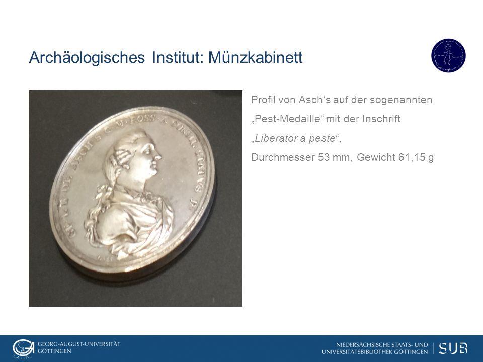 """Archäologisches Institut: Münzkabinett Profil von Asch's auf der sogenannten """"Pest-Medaille"""" mit der Inschrift """"Liberator a peste"""", Durchmesser 53 mm,"""
