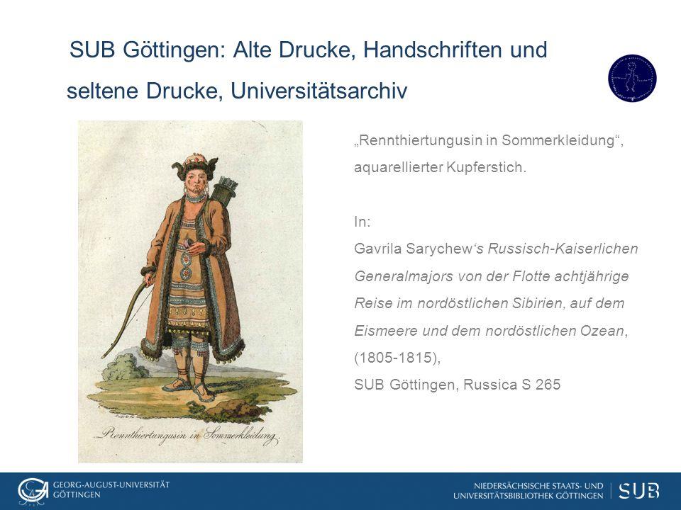 """SUB Göttingen: Alte Drucke, Handschriften und seltene Drucke, Universitätsarchiv """"Rennthiertungusin in Sommerkleidung"""", aquarellierter Kupferstich. In"""