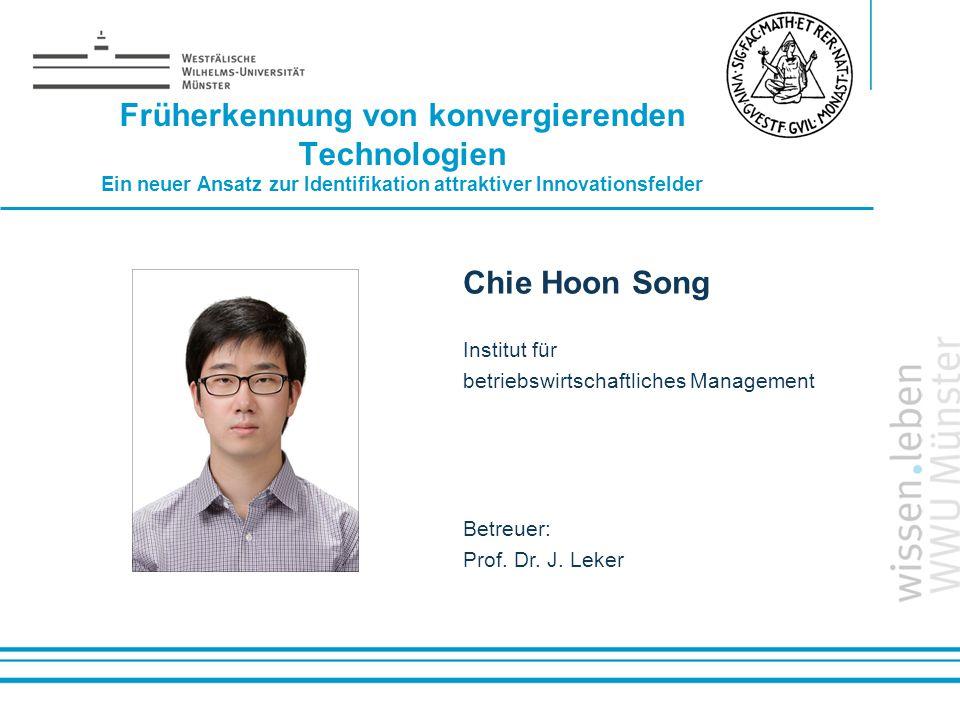 Name: der Referentin / des Referenten Früherkennung von konvergierenden Technologien Ein neuer Ansatz zur Identifikation attraktiver Innovationsfelder