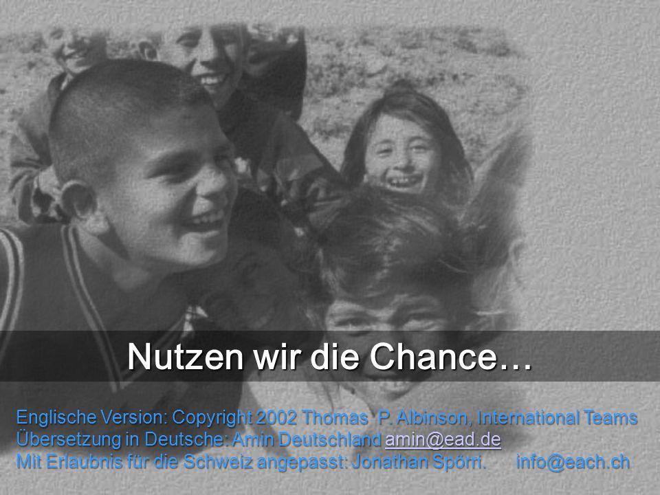 Englische Version: Copyright 2002 Thomas P. Albinson, International Teams Übersetzung in Deutsche: Amin Deutschland amin@ead.de amin@ead.de Mit Erlaub