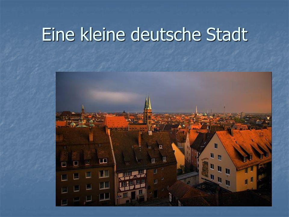 Eine kleine deutsche Stadt