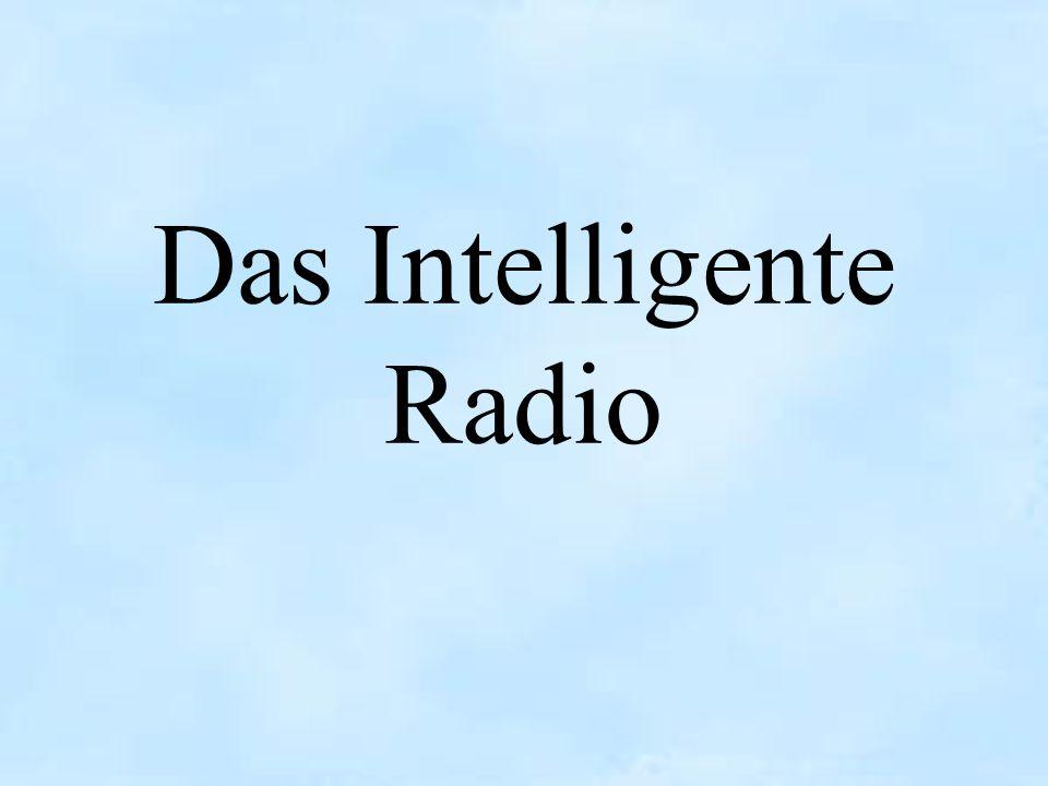 Das Intelligente Radio