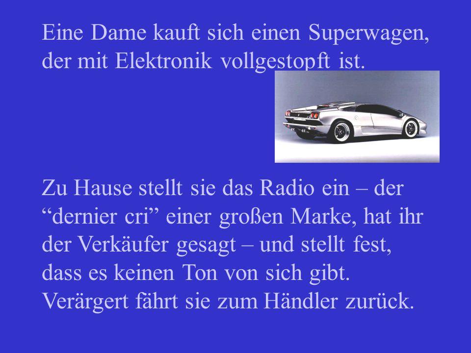 Eine Dame kauft sich einen Superwagen, der mit Elektronik vollgestopft ist.