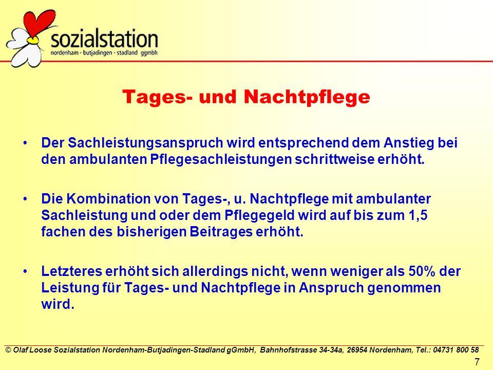 © Olaf Loose Sozialstation Nordenham-Butjadingen-Stadland gGmbH, Bahnhofstrasse 34-34a, 26954 Nordenham, Tel.: 04731 800 58 7 Tages- und Nachtpflege D