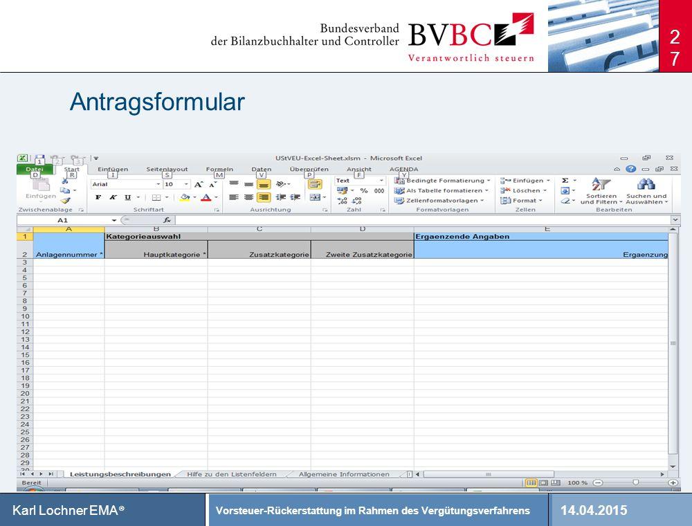 14.04.2015 Vorsteuer-Rückerstattung im Rahmen des Vergütungsverfahrens Karl Lochner EMA ® Antragsformular 27