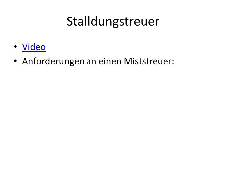 Stalldungstreuer Video Anforderungen an einen Miststreuer: