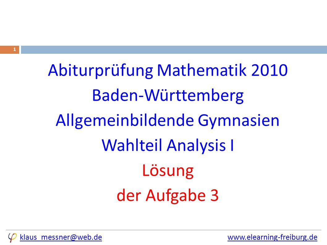 Wahlteil 2010 – Analysis I 3 12
