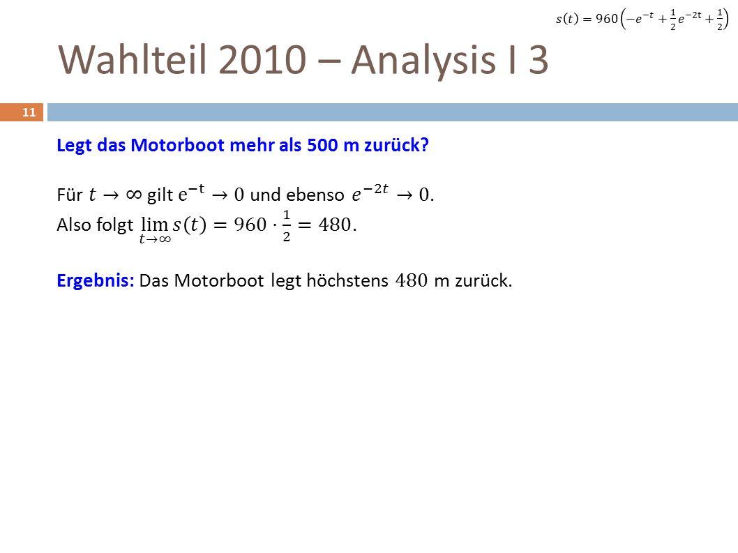 Wahlteil 2010 – Analysis I 3 11
