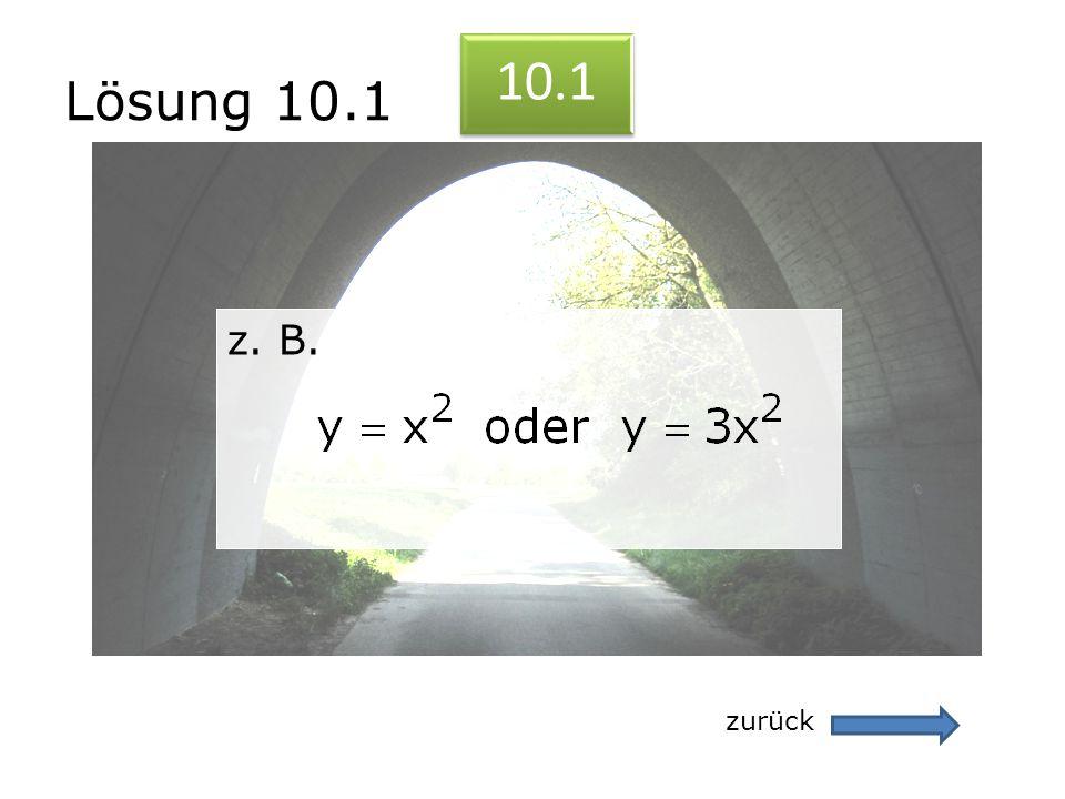 Lösung 10.1 zurück 10.1 z. B. z. B.