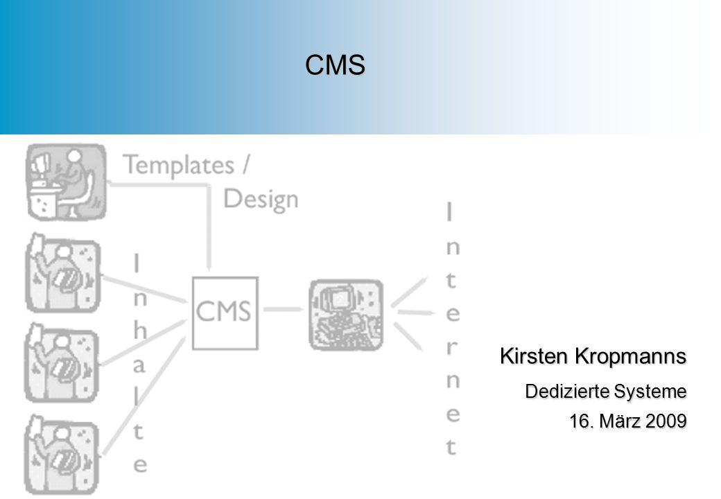 CMS Kirsten Kropmanns Dedizierte Systeme 16. März 2009