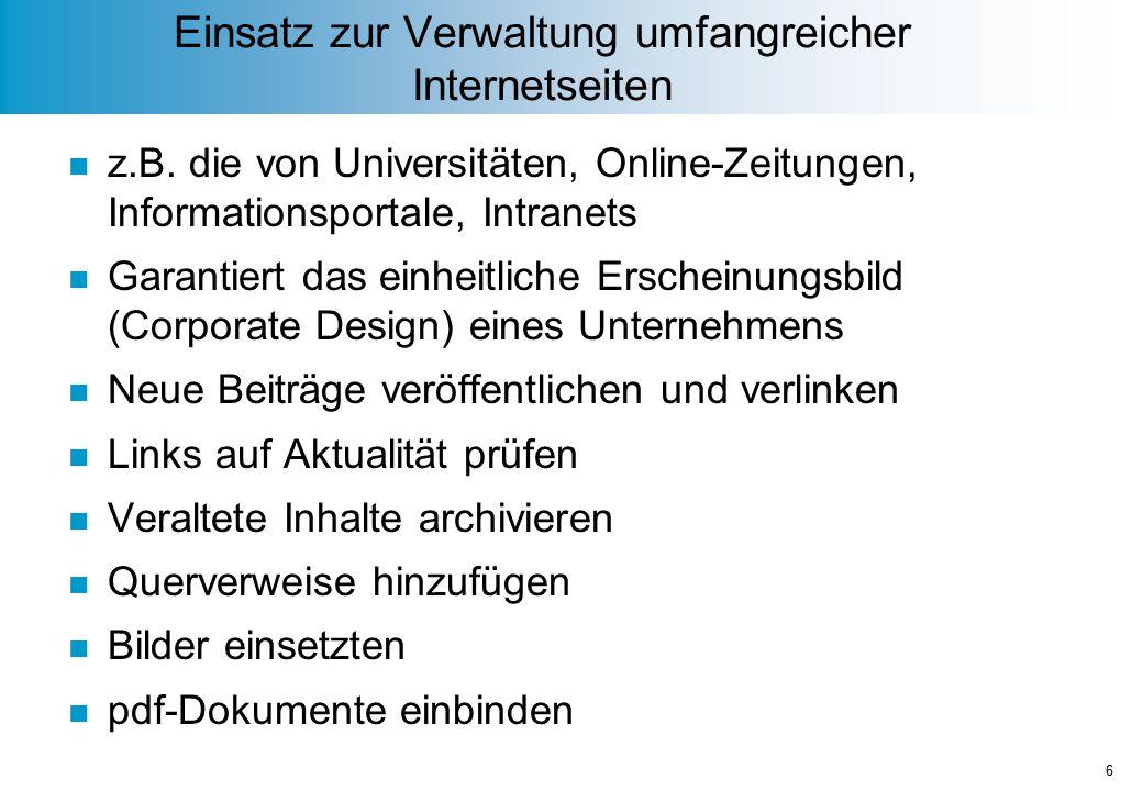Einsatz zur Verwaltung umfangreicher Internetseiten n z.B.