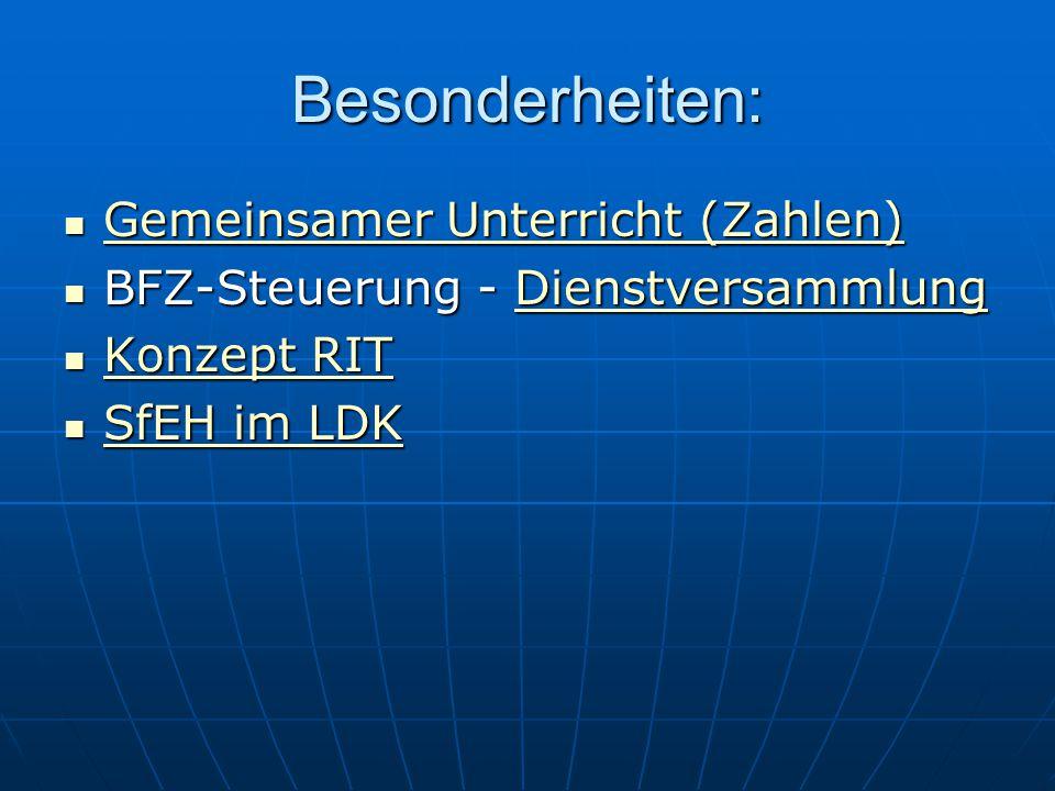Besonderheiten: Gemeinsamer Unterricht (Zahlen) Gemeinsamer Unterricht (Zahlen) Gemeinsamer Unterricht (Zahlen) Gemeinsamer Unterricht (Zahlen) BFZ-St