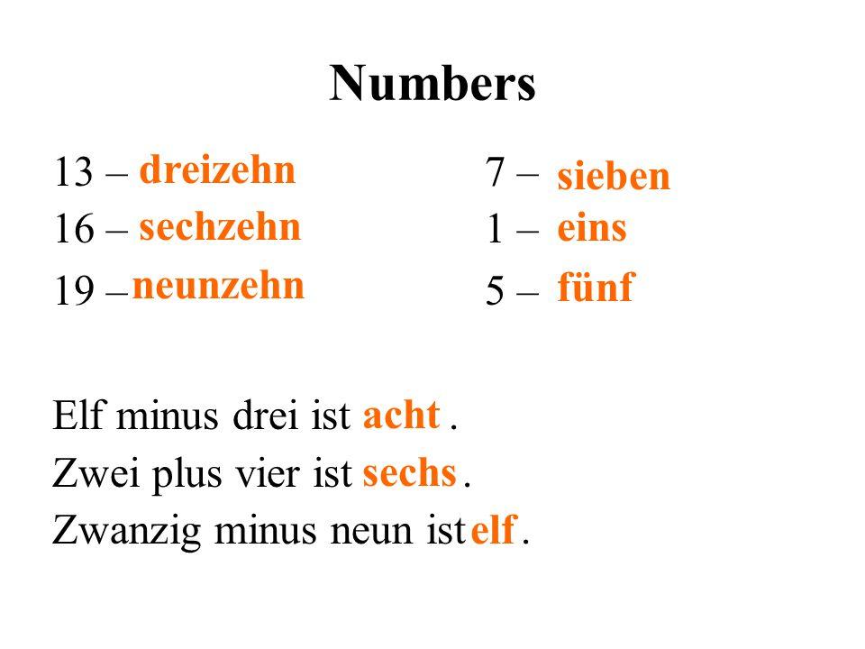 Numbers 13 – 7 – 16 – 1 – 19 – 5 – Elf minus drei ist. Zwei plus vier ist. Zwanzig minus neun ist. dreizehn sechzehn neunzehn sieben eins fünf acht se