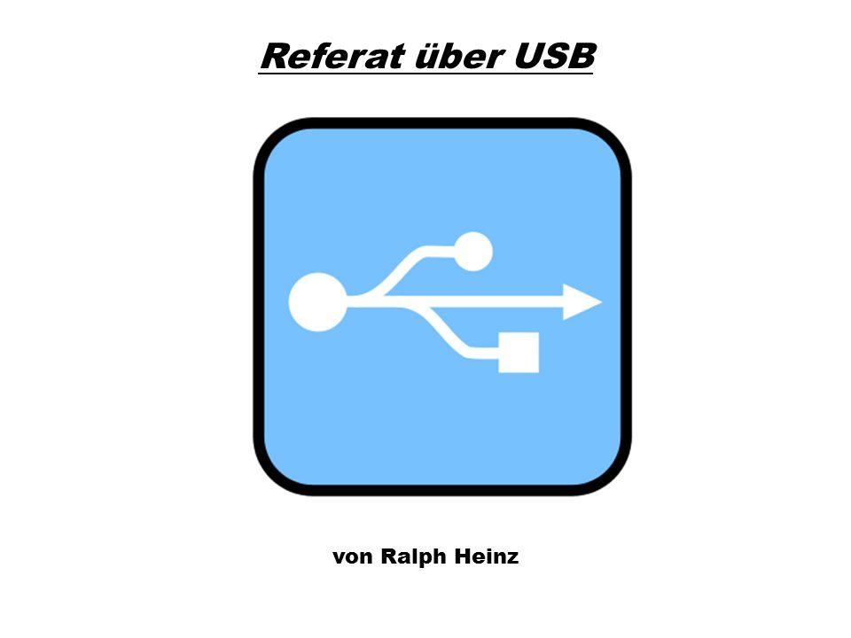 U niversal S erial B us Ein Bussystem zur Verbindung eines Computers oder Labtops mit Peripherie -Moderne Computer (Motherboards) haben meistens 2 bis 6 USB Schnittstellen - USB Geräte erkennt man an diesem Symbol