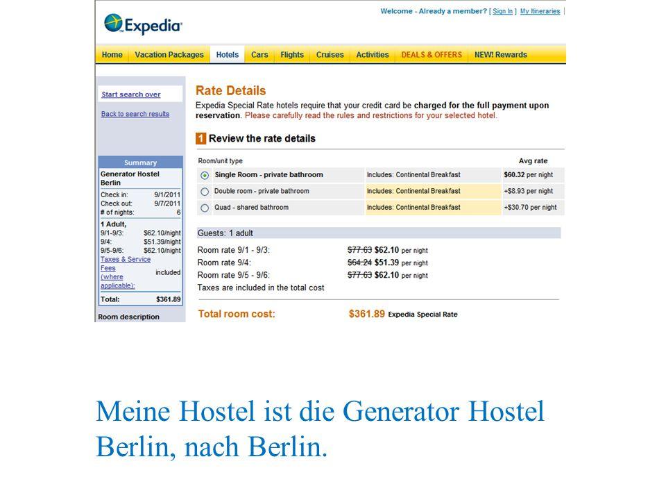 Meine Hostel ist die Generator Hostel Berlin, nach Berlin.