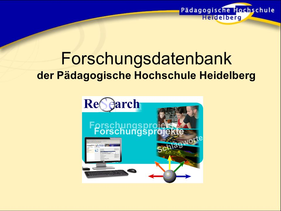 Funktionalitäten für Admins Forschungsdatenbank für die PH Heidelberg Forschungsreferentin Dr.