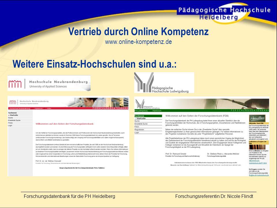 Vertrieb durch Online Kompetenz www.online-kompetenz.de Forschungsdatenbank für die PH Heidelberg Forschungsreferentin Dr.