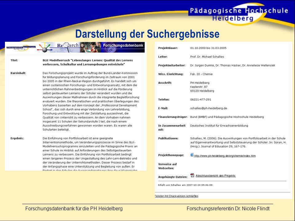 Darstellung der Suchergebnisse Forschungsdatenbank für die PH Heidelberg Forschungsreferentin Dr.