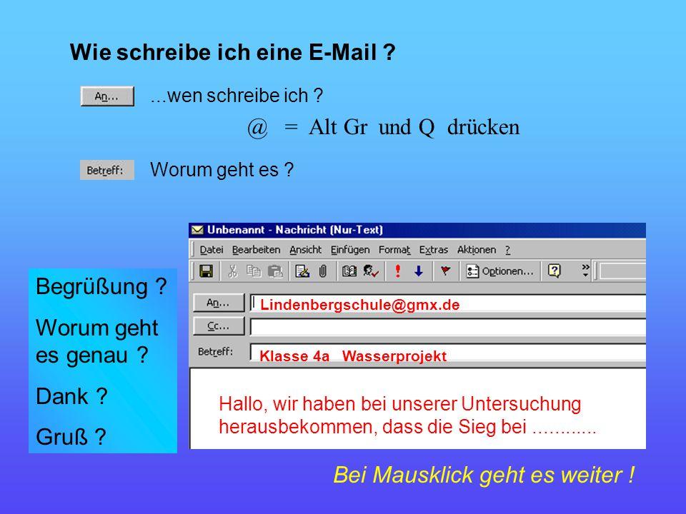 Lindenbergschule@gmx.de Klasse 4a Wasserprojekt Hallo, wir haben bei unserer Untersuchung herausbekommen, dass die Sieg bei............