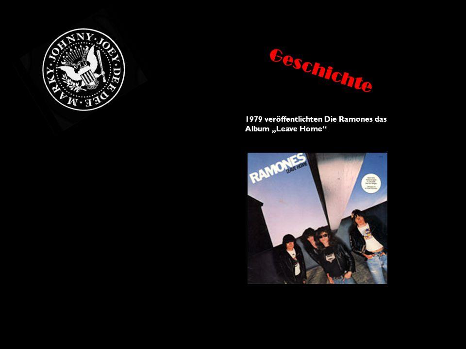 """1979 veröffentlichten Die Ramones das Album """"Leave Home"""" Geschichte"""