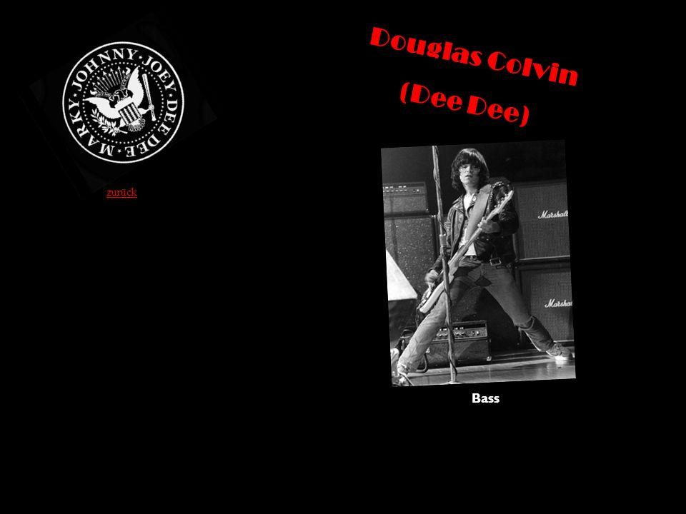 Douglas Colvin (Dee Dee) Bass zurück