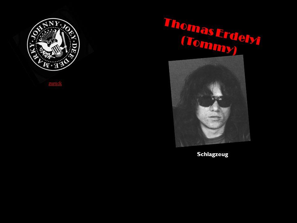 Thomas Erdelyi (Tommy) Schlagzeug zurück