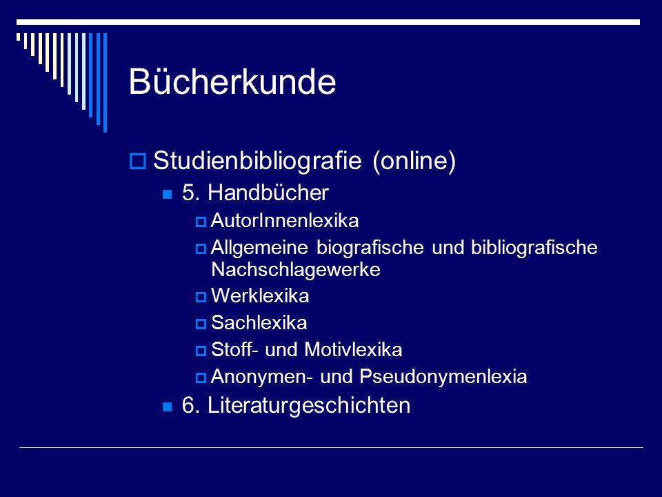 Bücherkunde  Studienbibliografie (online) 5.