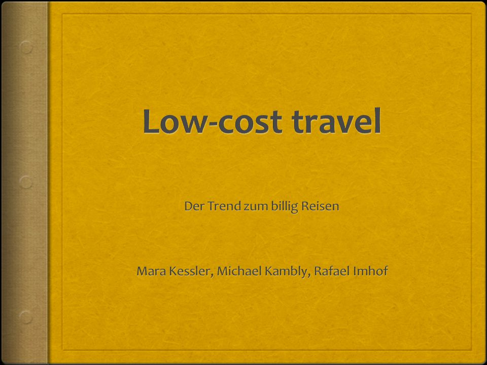 Was ist low-cost Travel.