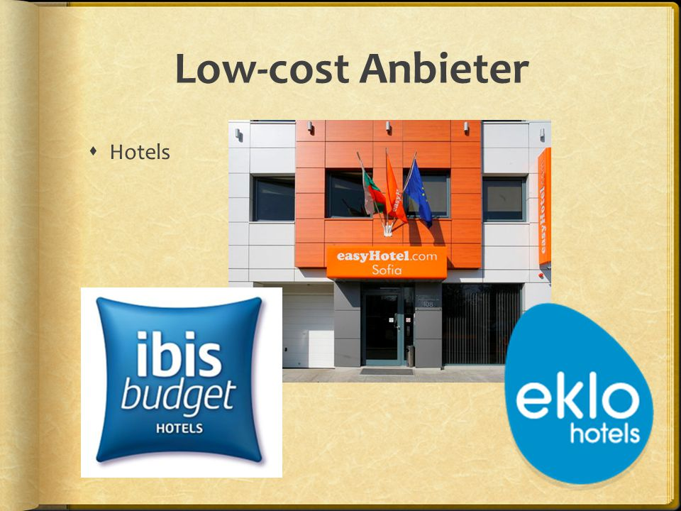 Low-cost Anbieter  Hotels