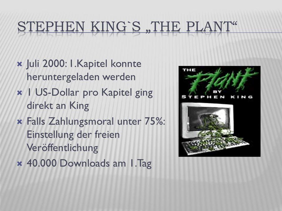  Juli 2000: 1.Kapitel konnte heruntergeladen werden  1 US-Dollar pro Kapitel ging direkt an King  Falls Zahlungsmoral unter 75%: Einstellung der freien Veröffentlichung  40.000 Downloads am 1.Tag