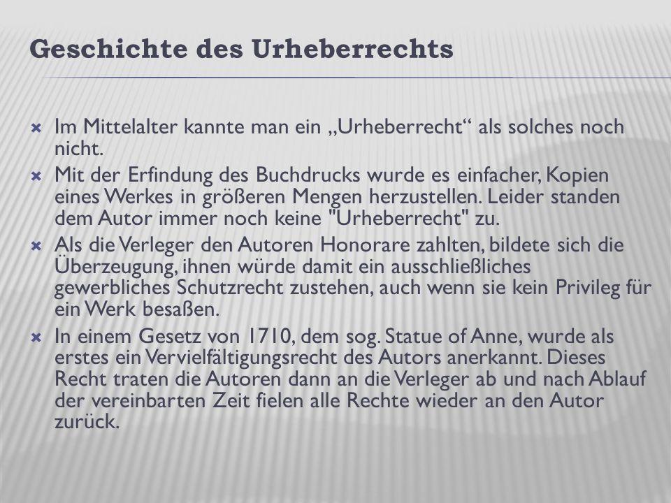 """Geschichte des Urheberrechts  Im Mittelalter kannte man ein """"Urheberrecht als solches noch nicht."""