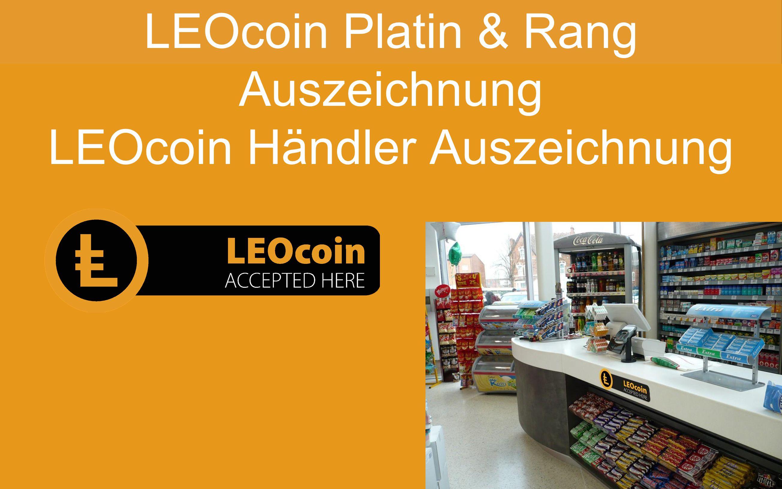 LEOcoin Platin & Rang Auszeichnung LEOcoin Händler Auszeichnung