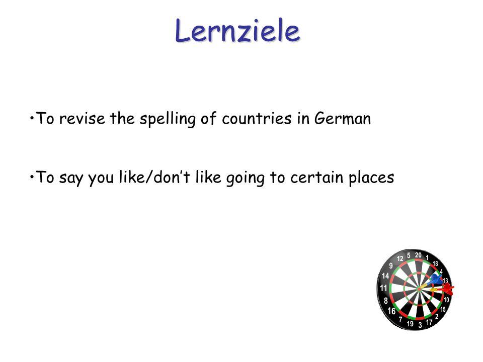 Vokabeltest Schreibt das Wort auf Englisch 1)Schottland 2)Frankreich 3)Die Schweiz 4)Österreich 5)Griechenland …..und jetzt auf Deutsch 6) Spain 7) Italy 8) Ireland 9) Germany 10) Belgium Do you know the English.