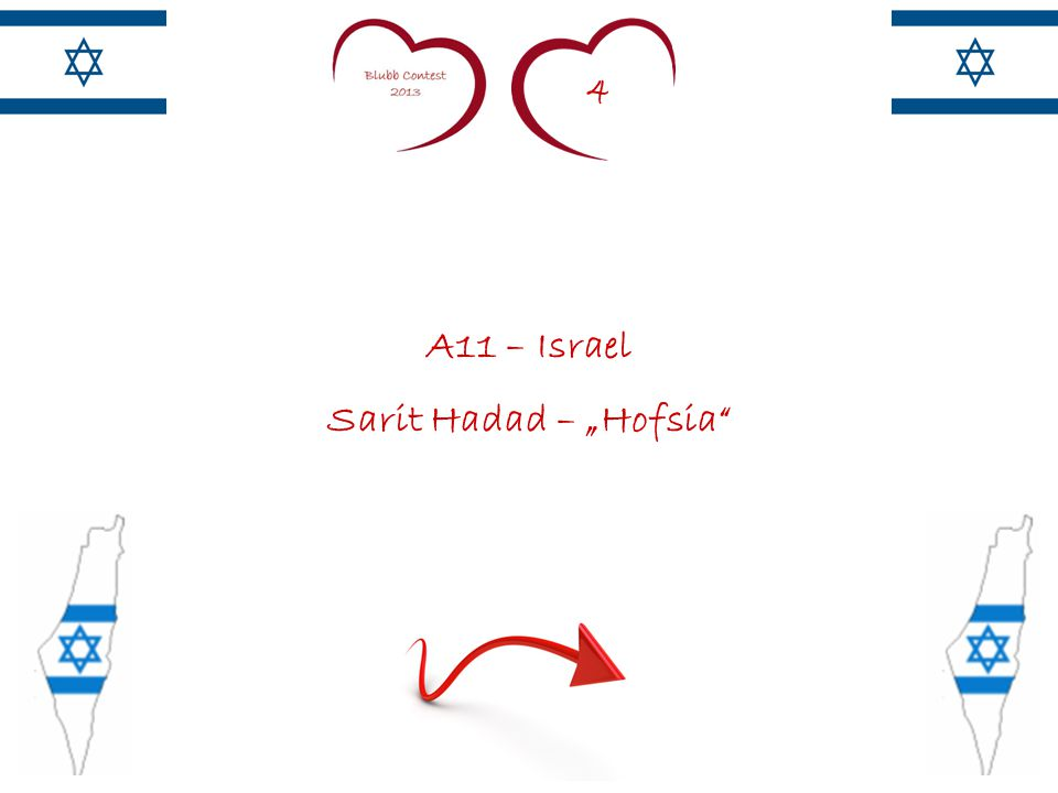 "4 A11 – Israel Sarit Hadad – ""Hofsia"
