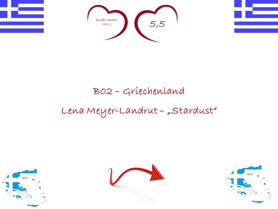"""5,5 B02 – Griechenland Lena Meyer-Landrut – """"Stardust"""