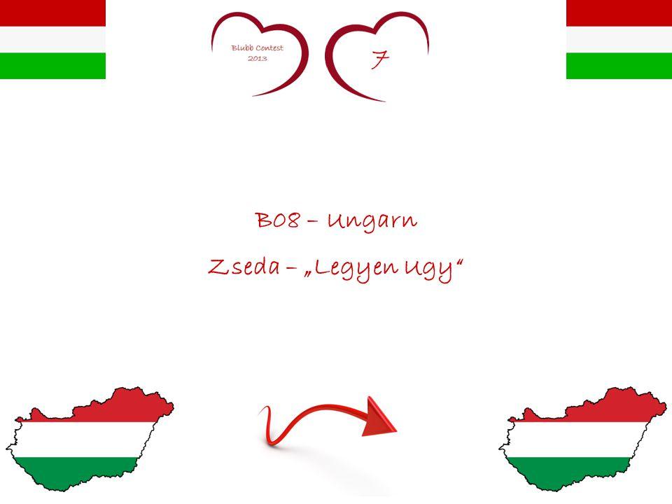 "7 B08 – Ungarn Zseda – ""Legyen Ugy"