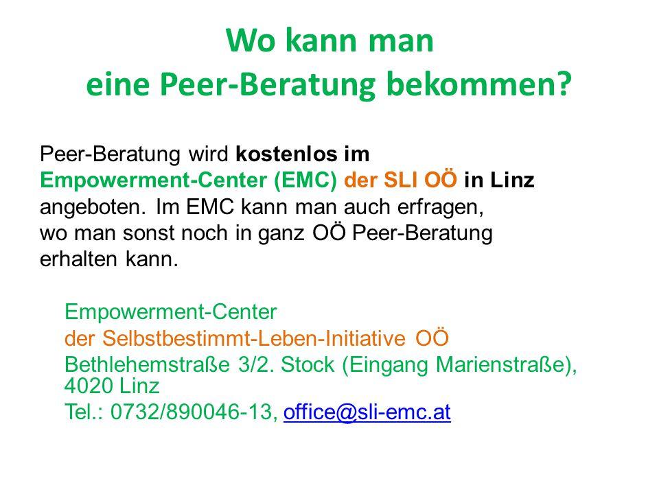 Wo kann man eine Peer-Beratung bekommen? Peer-Beratung wird kostenlos im Empowerment-Center (EMC) der SLI OÖ in Linz angeboten. Im EMC kann man auch e