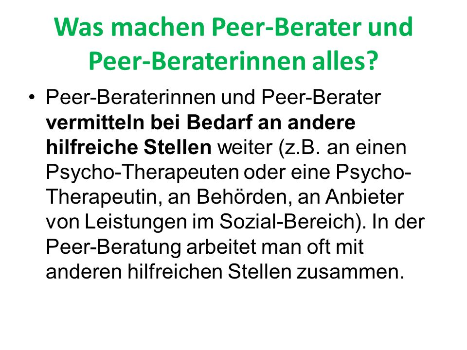 Was machen Peer-Berater und Peer-Beraterinnen alles.